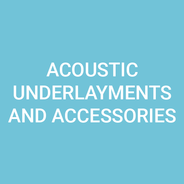 Acoustic underlayments and accessories